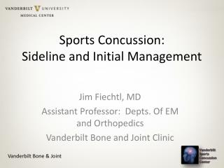 Sports Concussion: Sideline and Initial Management