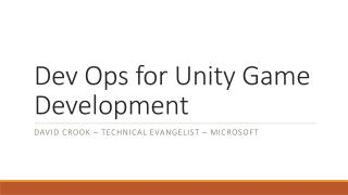 Dev Ops for Unity Game Development