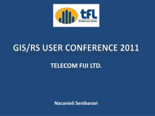 GIS/RS USER CONFERENCE 2011