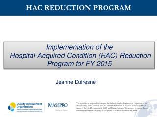 HAC REDUCTION PROGRAM