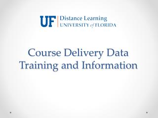 Course Delivery Data Training and Information