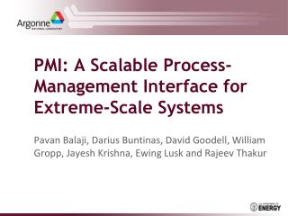 PMI: A Scalable Process-Management Interface for Extreme-Scale Systems