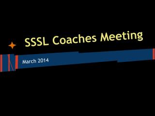 SSSL Coaches Meeting