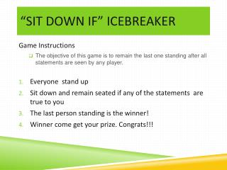 """sit down if"" ICEBREAKER"