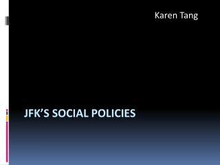 JFK's Social Policies