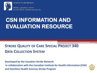 CSN INFORMATION AND EVALUATION RESOURCE