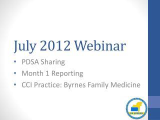 July 2012 Webinar