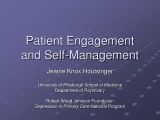 Patient Engagement  and Self-Management