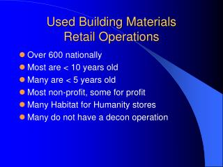 Used Building Materials  Retail Operations