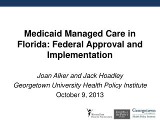 Medicaid Managed Care in Florida: Federal Approval and Implementation