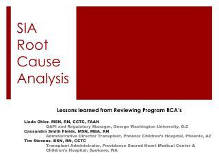 SIA Root Cause Analysis