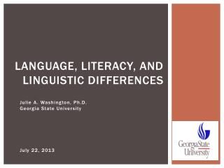 Language, Literacy, and Linguistic Differences