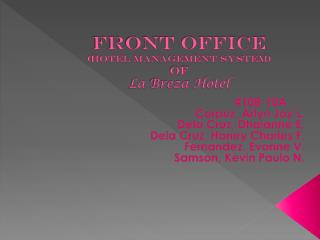 Front  office  (Hotel Management System) of La  Breza  Hotel