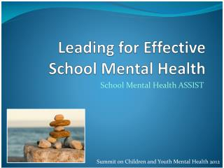 Leading for Effective School Mental Health