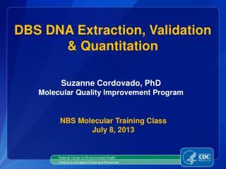 DBS DNA Extraction, Validation & Quantitation