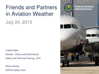 Friends  and Partners in Aviation  Weather