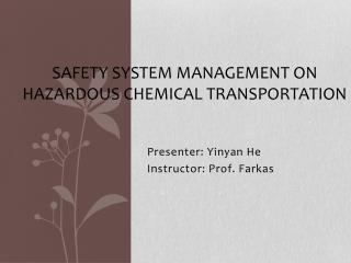 SAFETY SYSTEM MANAGEMENT ON HAZARDOUS CHEMICAL TRANSPORTATION