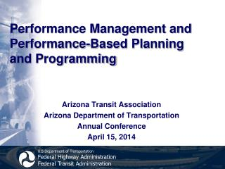 Performance Management and  Performance-Based Planning and Programming