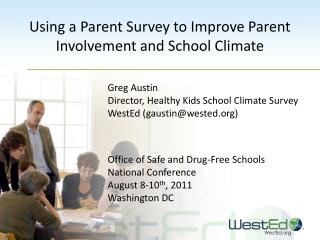 Using a Parent Survey to Improve Parent Involvement and School Climate