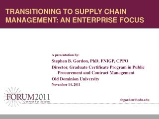 TRANSITIONING TO SUPPLY CHAIN MANAGEMENT: AN ENTERPRISE FOCUS
