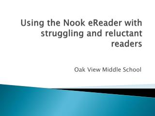 Using the Nook  eReader  with  struggling and reluctant readers