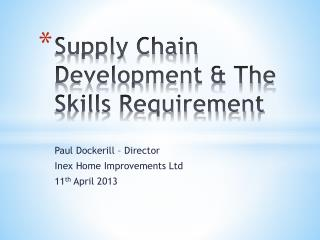 Supply Chain Development & The Skills Requirement