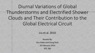 Diurnal Variations of Global Thunderstorms and Electrified Shower Clouds and Their Contribution to the Global Electrica