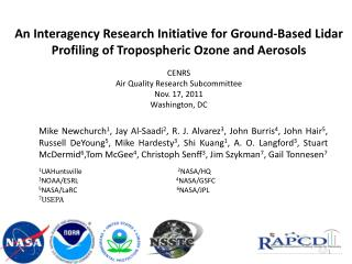 An Interagency Research Initiative for Ground-Based Lidar Profiling of Tropospheric Ozone  and Aerosols  CENRS Air Qual