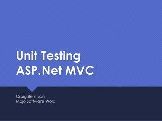 Unit Testing  ASP.Net  MVC
