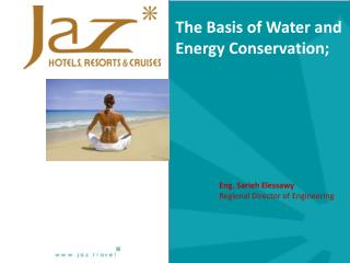 The Basis of Water and Energy Conservation;