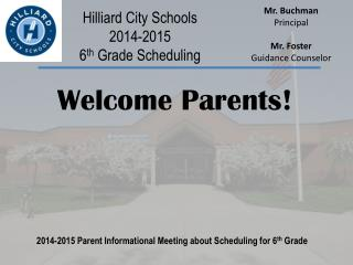 Hilliard City Schools 2014-2015 6 th  Grade Scheduling