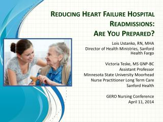 Reducing Heart Failure Hospital Readmissions:  Are You Prepared?