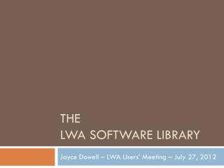 The  LWA Software Library