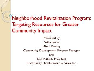 Neighborhood Revitalization  Program:  Targeting Resources for Greater Community Impact