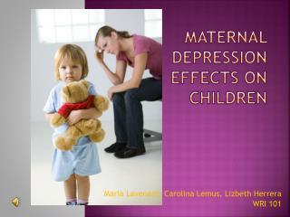 Maternal Depression Effects on Children