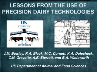 LESSONS FROM THE USE OF PRECISION DAIRY TECHNOLOGIES