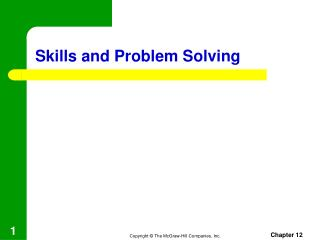 Skills and  Problem Solving