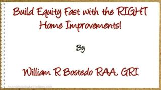 ppt 38315 Build Equity Fast with the RIGHT Home Improvements