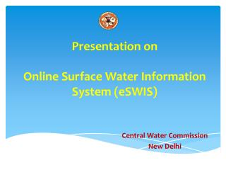 Presentation on Online Surface Water Information System ( eSWIS )