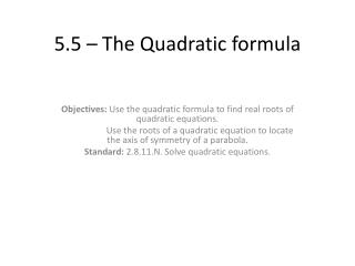 5.5 – The Quadratic formula