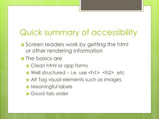 Quick summary of accessibility