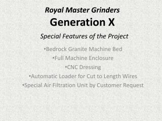 Royal Master Grinders  Generation X