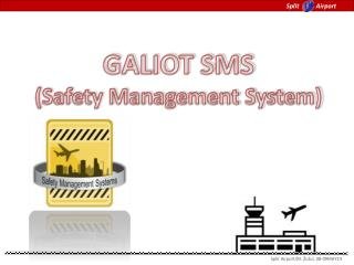 GALIOT SMS (Safety Management System)
