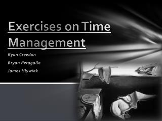 Exercises on Time Management