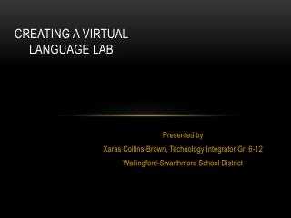 Creating a Virtual Language Lab