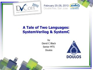 A Tale of Two Languages: SystemVerilog & SystemC