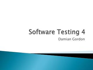 Software Testing 4