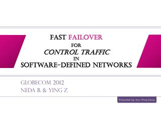 Fast  Failover for Control Traffic in Software-defined  Networks