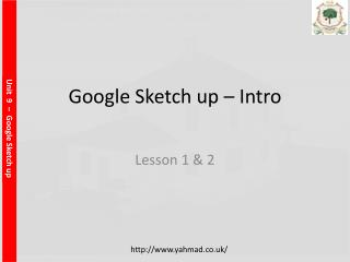 Google Sketch up � Intro