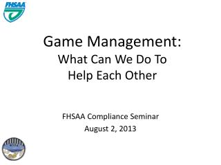Game Management: What Can We Do To Help Each Other